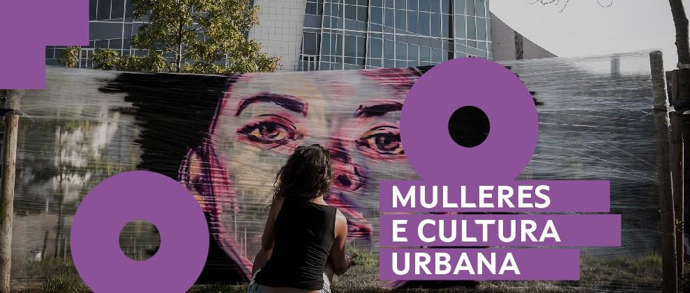 Mulleres e Cultura Urbana